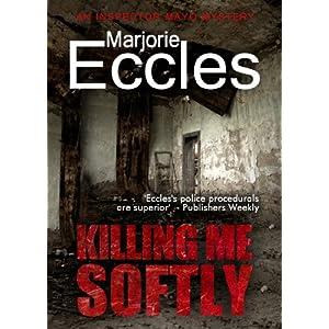 Killing Me Softly (Inspector Gil Mayo Mystery series)
