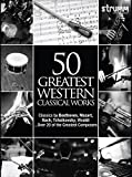 50 Greatest Western Classical Works