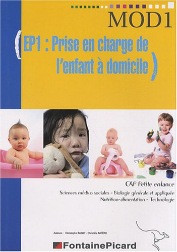 EP1 : Prise en charge de l'enfant  domicile CAP petite enfance