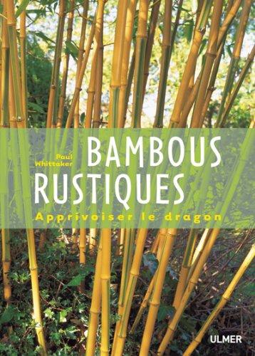 bambous-rustiques-apprivoiser-le-dragon