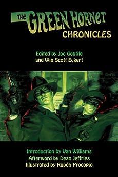 The Green Hornet Chronicles by [Cox, Greg, Henderson, C.J.]