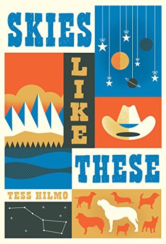 Skies Like These by Tess Hilmo (2015-06-16)