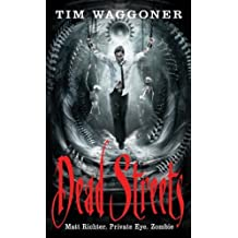 Dead Streets (Angry Robot) by Tim Waggoner (2011-03-03)