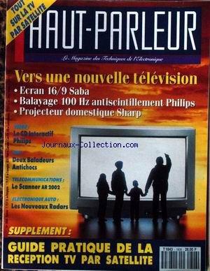 HAUT PARLEUR [No 1806] - VERS UNE NOUVELLE TELEVISION - ECRAN SABA - PHILIPS - SHARP - LE SCANNER AR 2002 - LES NOUVEAUX RADARS.