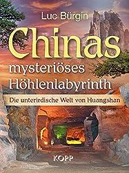 Chinas mysteriöses Höhlenlabyrinth: Die unterirdische Welt von Huangshan