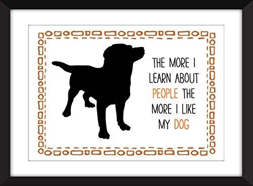 cuanto-mas-aprendo-sobre-la-gente-mas-amo-a-mi-perro-11-x-14-8-x-10-5-x-7-impresion-a3-a4-a5-idea-de