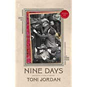 Nine Days by Toni Jordan (2013-09-10)