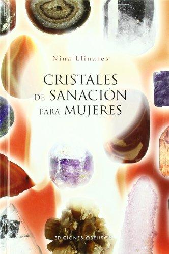 Cristales de sanación para mujeres (SALUD Y VIDA NATURAL) por NINA LLINARES