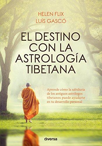 El destino con la astrología tibetana (Crecimiento nº 5)