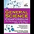 The General Science Compendium for IAS Prelims General Studies CSAT Paper 1, UPSC & State PSC