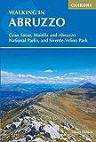 Walking in Abruzzo: Gran Sasso, Maiella and Abruzzo National Parks, and Sirente-Velino Regional Park