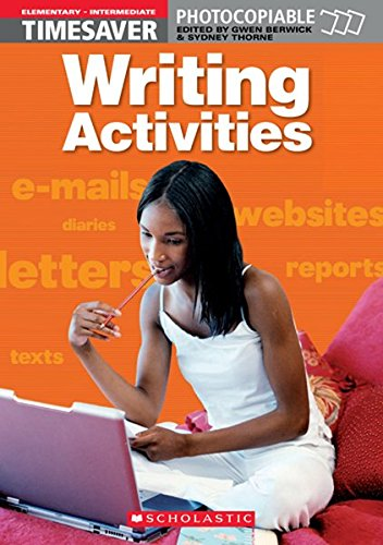 Writing Activities Elementary - Intermediate (Timesaver)
