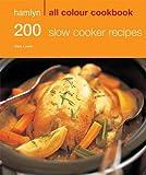 Hamlyn All Colour 200 Slow Cooker Recipes (Hamlyn All Colour Cookbook)