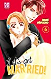 Let's get married !, Tome 6 :