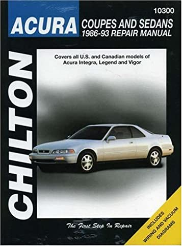 Acura Coupes and Sedans, 1986-93 1986-93 Repair Manual (Chilton