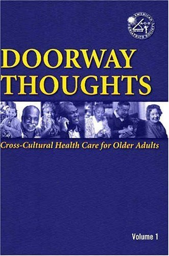 Doorway Thoughts: Cross-Cultural Health Care for Older Adults by AGS - American Geriatrics Society (2004-04-30)