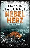 'Nebelherz: Psychothriller' von 'Leonie Haubrich'