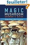 Magic Mushroom Grower's Guide Simple...