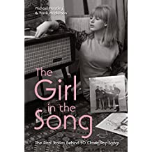The Girl in the Song: The Real Stories Behind 50 Rock Classics