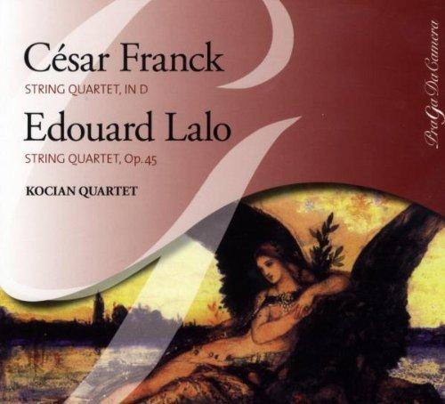 Franck : Quatuor à cordes en ré majeur - Lalo : Quatuor à cordes Op. 45