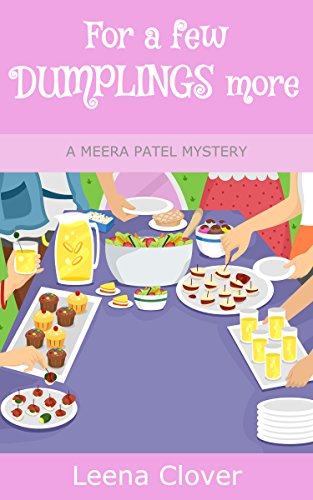 For a few Dumplings More (Meera Patel Cozy Mystery Series Book 3) book cover