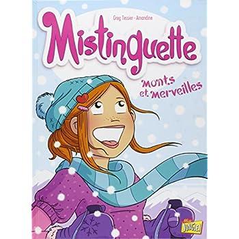 Mistinguette Tome 4 - Monts et Merveilles