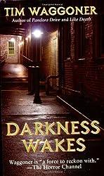 Darkness Wakes by Tim Waggoner (2006-11-28)