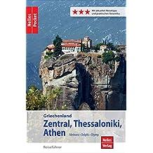Nelles Pocket Reiseführer Griechenland: Zentral, Thessaloniki, Athen