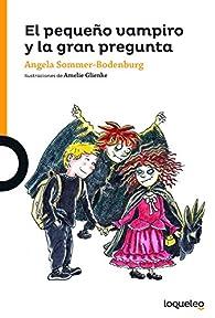 El pequeño vampiro y la gran pregunta par Angela Sommer-Bodenburg