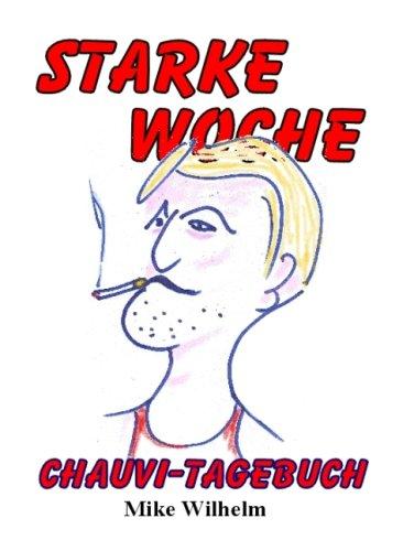 Starke Woche: Chauvi-Tagebuch (Livre en allemand)