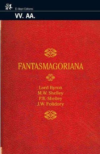 Fantasmagoriana (Modernos y Clásicos) por Diversos Autors