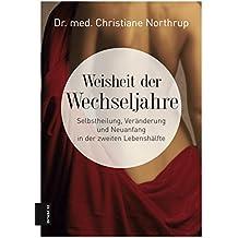 Weisheit der Wechseljahre (German Edition)