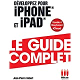 GUIDE COMPLET£DEVELOPPEZ POUR IPHONE IPAD