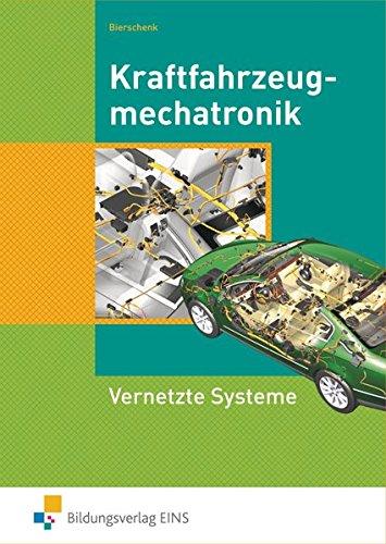 Kraftfahrzeugmechatronik Vernetzte Systeme: Schülerband Vernetzte Systeme