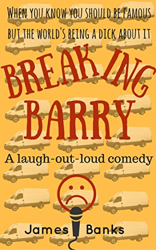 Breaking Barry: A laugh-out-loud comedy