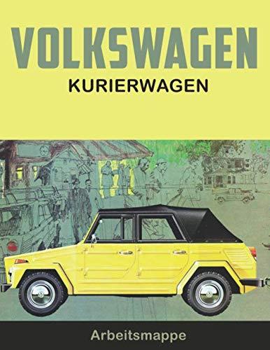 Volkswagen Kurierwagen: VW Enthusiasts College lined note book journal and repair workbook