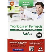 Técnico en Farmacia del Servicio Andaluz de Salud. Temario específico.