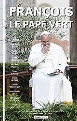 Francois, le Pape Vert