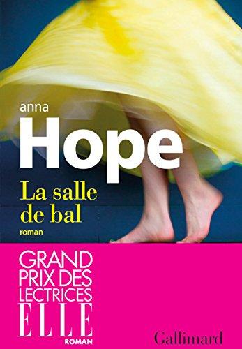 La salle de bal (Du monde entier) par Anna Hope
