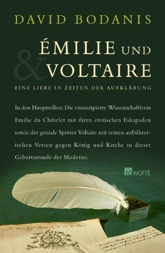 Buchseite und Rezensionen zu 'Émilie und Voltaire: Eine Liebe in Zeiten der Aufklärung' von David Bodanis