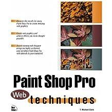 Paint Shop Pro Web Techniques by Michael T Clark (1997-05-15)