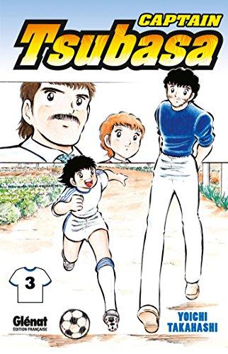 Captain Tsubasa - Olive et Tom Vol.3 par TAKAHASHI Yôichi