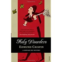 By Edmund Crispin - Holy Disorders (Reprint)
