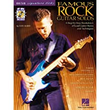 Famous Rock Guitar Solos: A Step-by-step Breakdown of Lead Guitar Styles And Techniques
