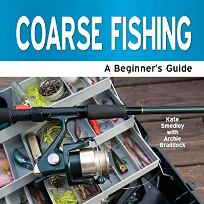 Coarse Fishing - A Beginner's Guide by Need2know