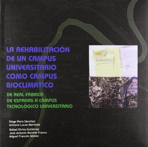 la-rehabilitacion-de-un-campus-universitario-como-campus-bioclimatico-ediciones-institucionales
