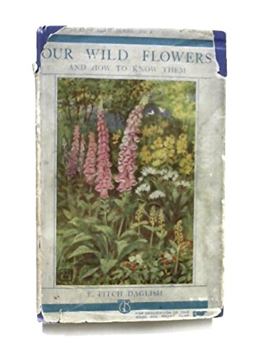 Our Wild Flowers and How to Know Them