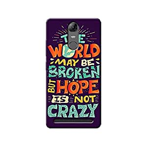 HOPE IS NOT CRAZY BACK COVER LENOVO K5 NOTE