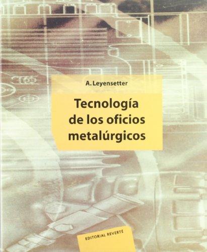 Tecnología de los oficios metalúrgicos
