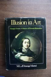 Illusion in Art: Trompe LOeil : A History of Pictorial Illusionism